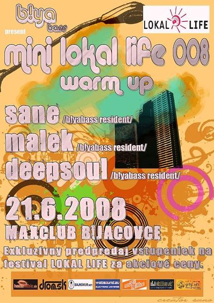 Mini Lokal Life 008 Warm up @ 21.06.2008