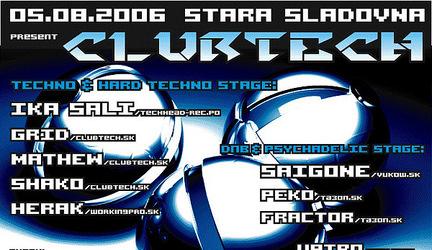 Clubtech @ 5.8.2006 - Stará Sladovňa