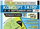 Ako bolo na festivale Koncept Tatry na Štrbskom Plese v prvý septembrový víkend si môžete práve pozrieť. Ďakujeme účinkujúcim, hosťom z radu prihlásených, návštevníkom večerných parties a partnerom za nezabudnuteľné chvíle, ktoré síce v piatok poznačila nepriazeň času, za to sobota bola od prebudenia skutočným zážitkom. Za foťákom stála hlavne Sandy.