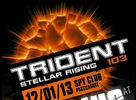 "Trident 103 ""stellar rising"" with Mefjus,12.1.2013,Spy club,Partizanske"