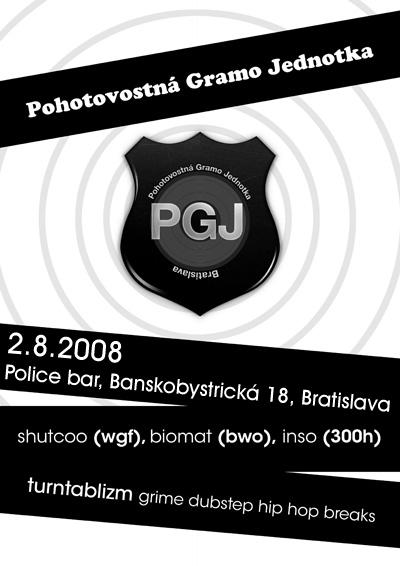PGJ 2.8.2008 @ Police bar, Bratislava