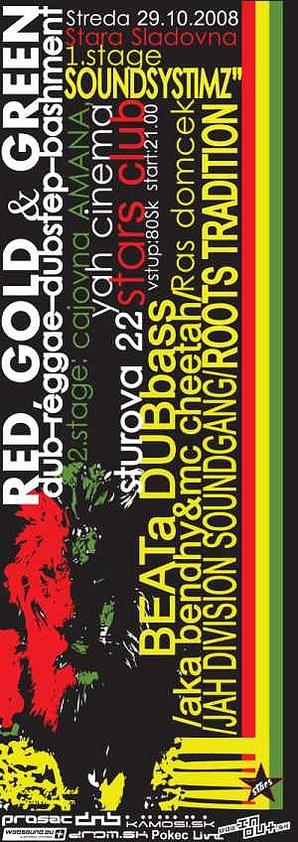 Red, Gold & Green 29.10.2008 @ Stars Club, Košice