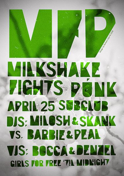 Punk vs. Milkshake @ Subclub, Ba
