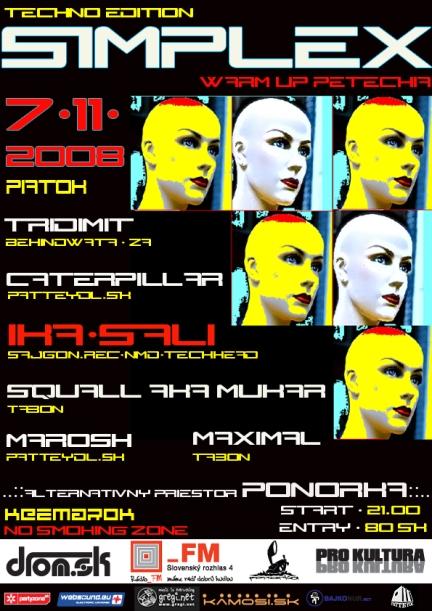 Simplex, 7.11.08 @ alternatívny priestor PONORKA, Kežmarok