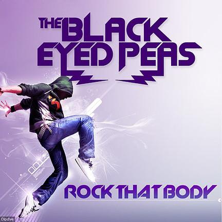 "Black Eyed Peas - ""Rock That Body"""