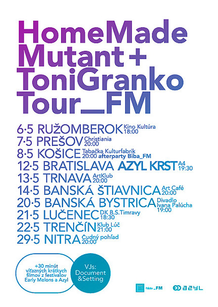 Home Made Mutant + Toni Granko Tour_FM