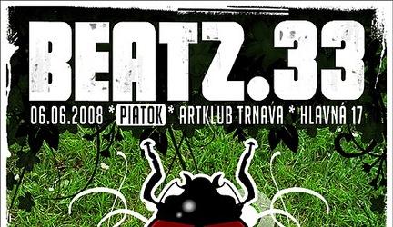 Beatz 33 @ 06.06.2008, Art club, Trnava