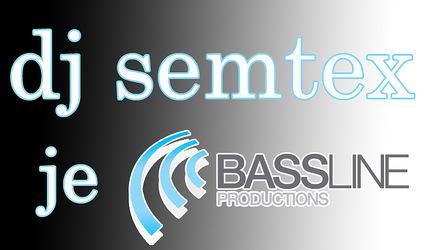 DJ Semtex je Bassline!