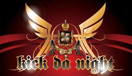 Kick da Night