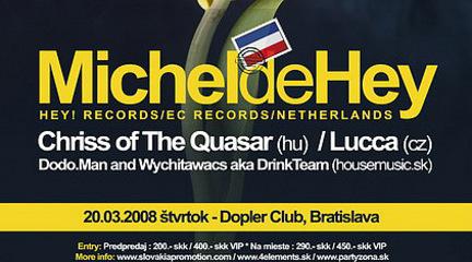 Michel de Hey @ 20.03.2008, Dopler Bratislava