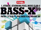 BASS-X 09 – DnB párty s DJane DOLYX + oslava prvého výročia otvorenia PIXEL-u.