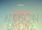 BWO @ KC Dunaj s Addison Groove a Om Unit