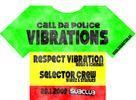 Call Da Police: Vibrations