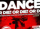 Dance Or Die! International electro dance battle