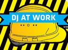 DJ AT WORK - PRIHLÁS SA - NAUČ SA - ZABAV SA
