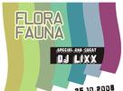 Flora & Fauna 25.10.2008 s DJ Lixx!
