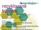 Fórum dizajnu 2011 – Recyklované bývanie