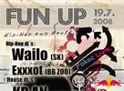 Fun Up, 19.07.2008 @ Amadeus, Žiar nad Hronom