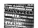 HALLOWEEN 1.11.2008 @ Stará Sladovňa, Košice