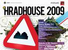 HRADHOUSE 2009 - Vyhlásenie výhercov súťaže,počasie,časový line-up,info foto