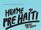 Hráme pre Haiti : KONCERT ZO SRDCA – 14. 2. 2010, DK Zrkadlový háj, Bratislava
