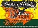 Kapela Smola a Hrušky a 13 životov tour 2010