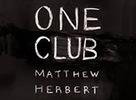 Matthew Herbert vydáva druhý album One Club
