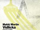 Mekki Martin - Vidlicka (U.Recordings)