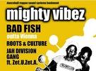 Mighty Vibez @ Subclub, Bratislava