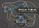 Philip T.B.C. - nová doska