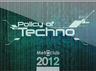 Policy Of Techno - 20.12.08 - Metroklub, Šaľa