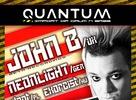 QUANTUM s John B, Neonlight, Exorcist, F@tsound
