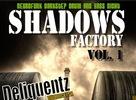 Shadows Factory vol.1 (darkstep, neurofunk drum and bass night)