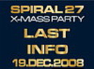 Spiral 27 – X-Mass party - 19.12.2008 - World klub! - Zvolen