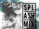 Splashmix 015 by Michael Priest