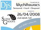 Supergroove party - DJ Wychitawacs odohrá v sobotu pod Tatrami