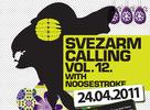 SVEZARM CALLING #12 with Noosestroke.nl sa blíži