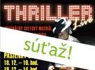 THRILLER Live - original Broadway musical - súťaž o vstupenky