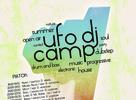 Ufo Dj Camp: Last Info