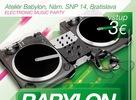 Veľká elektronická noc v Ateliéri Babylon sa blíži!