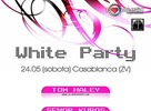 White party 24.05.2008 @ Casablaca, Zvolen